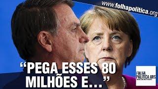 Bolsonaro rebate Angela Merkel, da Alemanha, após corte de US$80 milhões para Amazônia