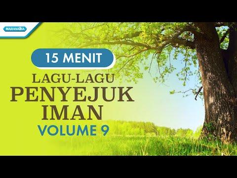 Lagu - Lagu Penyejuk Iman Volume 9 - Hanya Nama Yesus - Engkau Setia - Allahku Kan Memenuhi