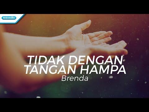 Tidak Dengan Tangan Hampa - Brenda (with lyric)