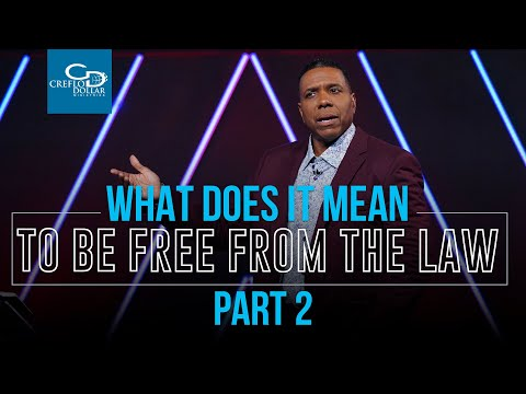What Does It Mean To Be Free From the Law Pt. 2 - Episode 3