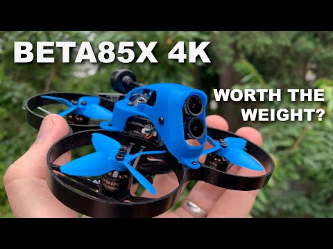 Beta85X 4S + Caddx Tarsier 4K Flight & Review