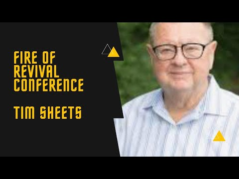 Fire of Revival Conference   AM Service   Tim Sheets   June 25, 2021