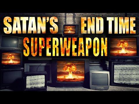 Satan's End Time SUPERWEAPON