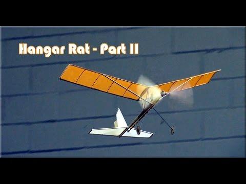 Hangar Rat indoor rubber band powered model aircraft - Part II - UCZTmk7wmICoB_QwqBgeuTRg