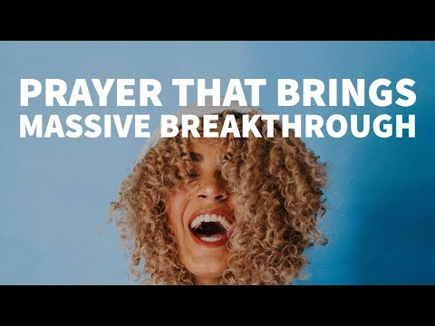 Prayer That Brings Massive Breakthrough!