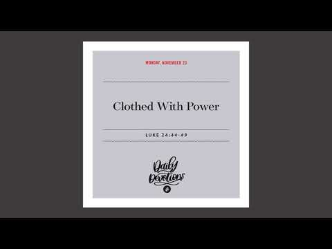 Clothed With Power  Daily Devotional