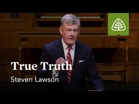Steven Lawson: True Truth