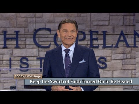 Keep the Switch of Faith Turned On to Be Healed