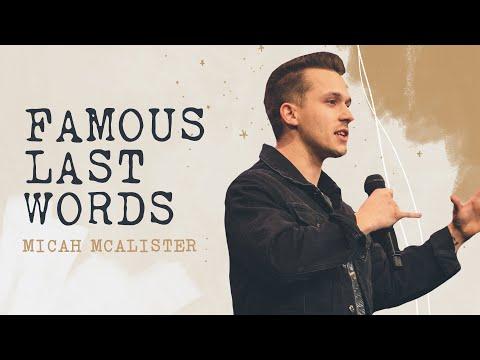 Famous Last Words  Micah McAllister