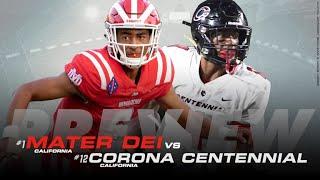 Mater Dei vs. Corona Centennial preview