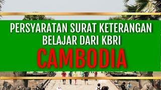 Pesyaratan Surat keterangan Belajar dari KBRI Cambodia