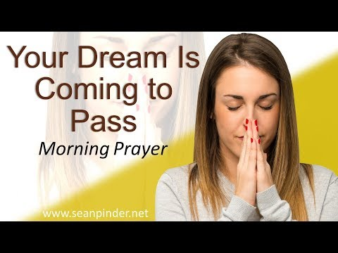 GENESIS 42 - YOUR DREAM IS COMING TO PASS - MORNING PRAYER (video)