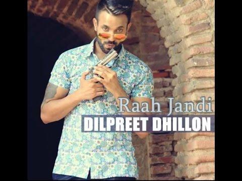 Raah Jandi Lyrics - Dilpreet Dhillon