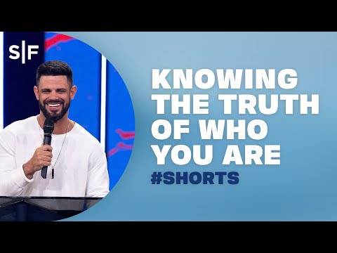 Knowing The Truth Of Who You Are #Shorts  Steven Furtick