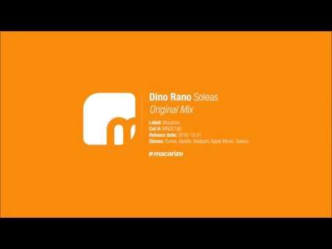 Dino Rano - Soleas (Original Mix) [Macarize] - UCof8yH8jZQsoTf_E_BToQvg
