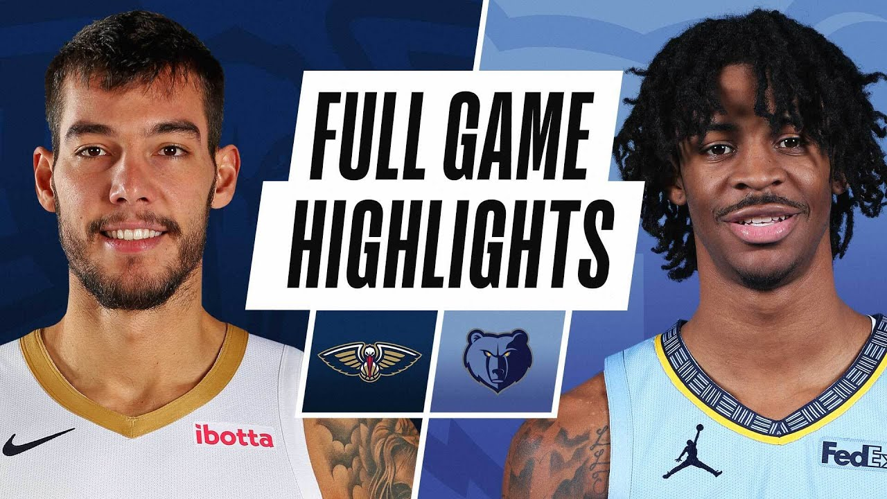 PELICANS at GRIZZLIES | FULL GAME HIGHLIGHTS | May 10, 2021