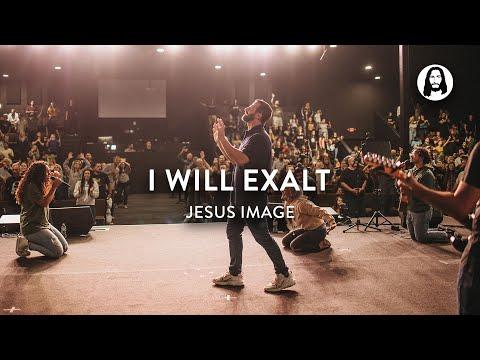 I Will Exalt  Jesus Image Worship