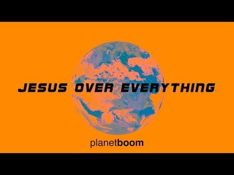 planetboom  Jesus Over Everything  EPK