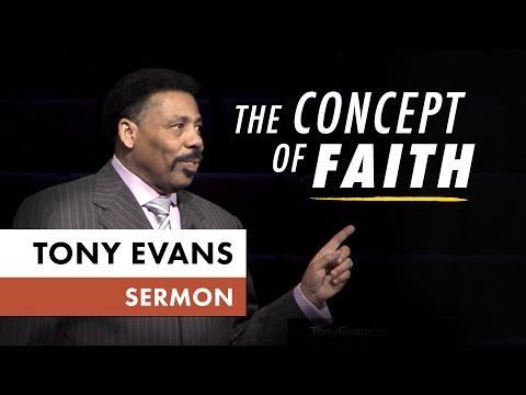 Concept of Faith  Sermon by Tony Evans