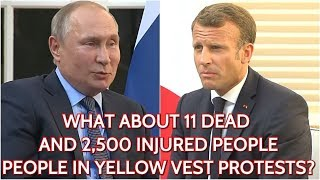 Putin Rubs Macron's Nose And Exposes Western Hypocrisy On Protests In Russia