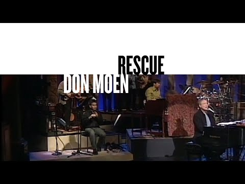 Rescue (Official Live Video) - Don Moen