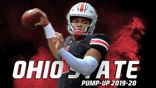 Ohio State Buckeyes Football Pump-Up 2019-20 -