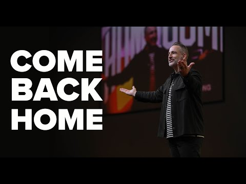 Come Back Home  Pastor Michael Turner
