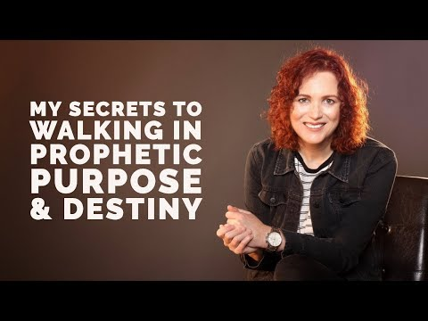 My Secrets to Walking in Prophetic Prophetic &  Destiny