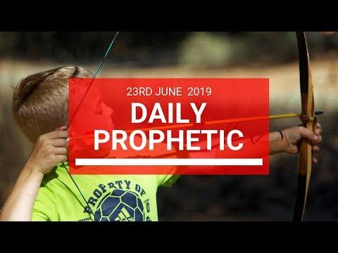 Daily Prophetic 23 June 2019 Word 2