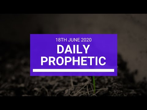 Daily Prophetic 18 June 2020 5 of 7
