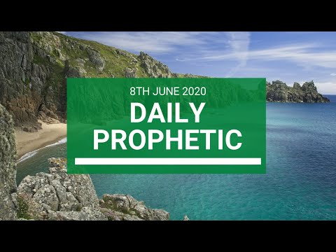 Daily Prophetic 8 June 2020 4 of 7