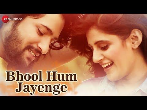 Bhool Hum Jayenge Lyrics - Sumit KB   SHOBAYY