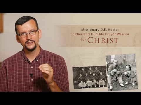 D.E. Hoste: Soldier and Humble Prayer Warrior for Christ