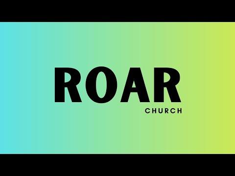 Roar Church Texarkana 5-23-2021