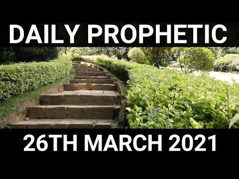 Daily Prophetic 26 March 2021 3 of 7