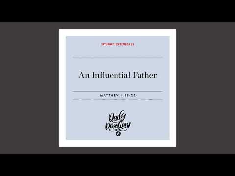 An Influential Father  Daily Devotional