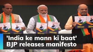 'India ke mann ki baat': BJP releases manifesto