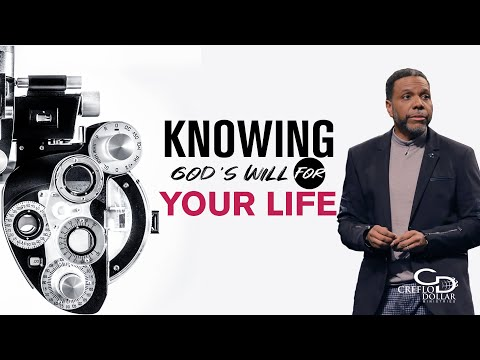 04 07 20 - Knowing God's Will for Your Life