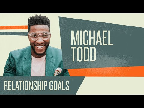 Relationship Goals  How To Win at Dating, Sex, and Marriage  Mike Todd