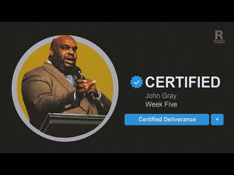 Certified Deliverance  John Gray