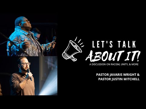 Let's Talk : A Conversation on Racism, Unity, and more
