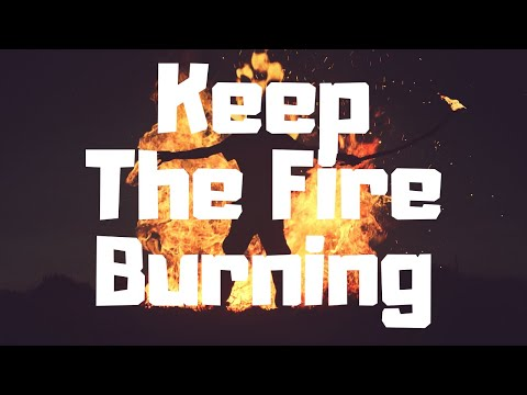 KEEP THE FIRE BURNING  OIL & SPICES ~ Ep. 36