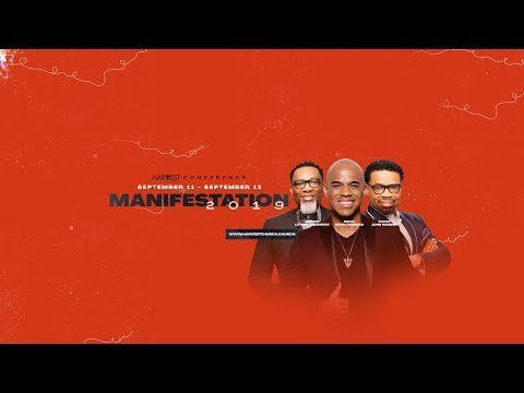 2019 Harvest Manifestation Conference Night 1 - Pastor John Hannah