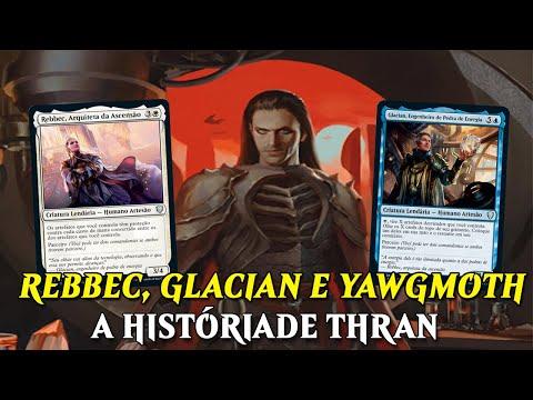 REBBEC & GLACIAN - HISTÓRIA DE THRAN | MTG LORE - COMMANDER LEGENDS