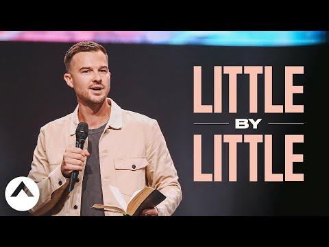 Little By Little  Pastor Rich Wilkerson Jr.  Elevation Church