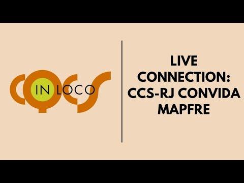 Imagem post: Live Connection: CCS/RJ convida MAPFRE