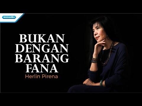 S'perti Yang Kau Ingini (Bukan Dengan Barang Fana) - Herlin Pirena (with lyric)