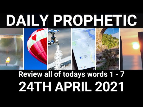 Daily Prophetic 24 April 2021 All