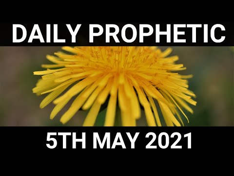 Daily Prophetic 5 May 2021 5 of 7