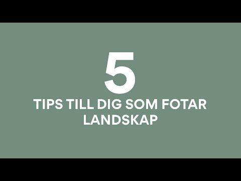 5 tips till dig som fotar landskap